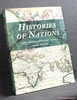 Histories of Nations: How Their Identities Were Forged Edited by
