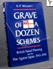 Grave of a Dozen Schemes: British Naval Planning and The War Agai