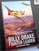 Billy Drake, Fighter Leader: The Autobiography of Group Captain B