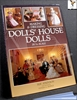 Making and Dressing Dolls' House Dolls: In 1/12 Scale Sue Atkinso