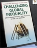 Challenging Global Inequality: Development Theory and Practice in