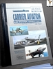 Carrier Aviation Air Power Directory: The World's Carriers and Th