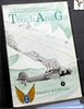 Touch and Go: Telegraphist Air Gunner of Thirty-five Course: An A