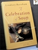 A Celebration of Soup: With Classic Recipes from Around the World